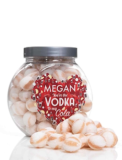 You Are The Vodka To My Cola Sweet Jar